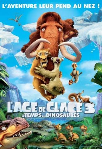 L'Age de Glace 3 - Le temps des dinosaures - Affiche