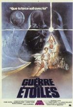 Star Wars : Episode IV - Un nouvel espoir : La Guerre des Etoiles - Affiche