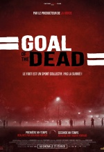 Goal of the dead - Seconde mi-temps - Affiche